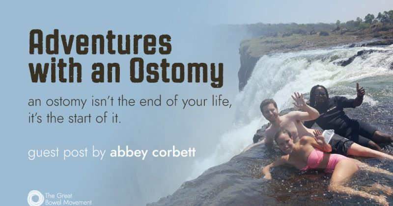 Adventures with an Ostomy