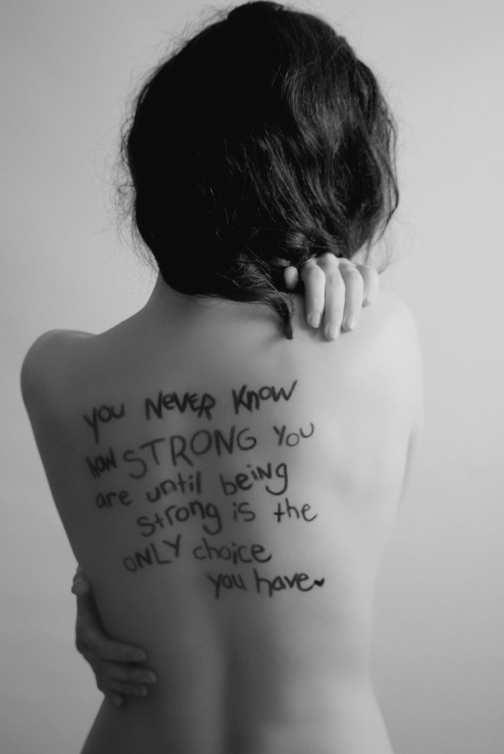 You Never Know How Strong You Are Quote The Great Bowel Movement